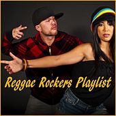 Reggae Rockers Playlist by Various Artists