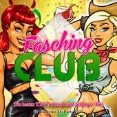 Fasching Club - Die besten XXL Karneval und Schlager Hits für die Apres Ski Party 2016 by Various Artists