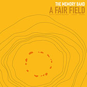 A Fair Field by The Memory Band