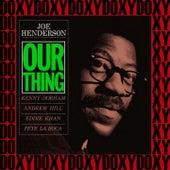 Our Thing (The Rudy Van Gelder Edition, Remastered, Doxy Collection) von Joe Henderson
