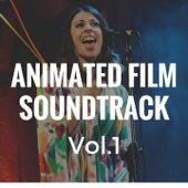 Animated Film Soundtrack, Vol. 1 by Elena Ravelli