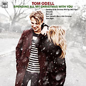 Spending My Christmas with You by Tom Odell