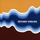 Estuary English von Various Artists