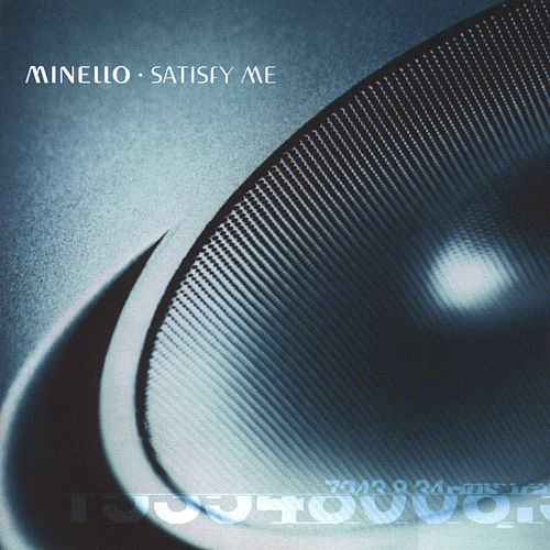 Satisfy Me by Minello