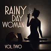Rainy Day Women, Vol. 2 by Various Artists