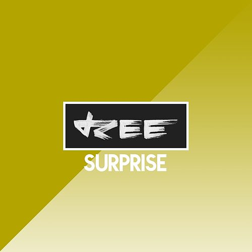 Surprise by Ree