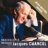 Radioscopie. 100 heures avec Jacques Chancel: Jean-Michel Jarre by Jean-Michel Jarre