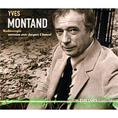 Radioscopie: Jacques Chancel reçoit Yves Montand by Yves Montand