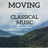 Moving Classical Music by Various Artists