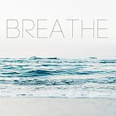 Breathe by Various Artists