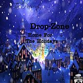 Drop-Zone Home for the Holidayz (Mr.Tac Presents) by Various Artists