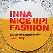 Inna Nice Up! Fashion by Various Artists