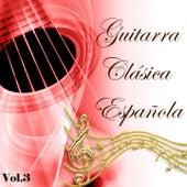 Guitarra Clásica Española, Vol. 3 by Various Artists