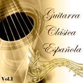 Guitarra Clásica Española, Vol. 1 by Various Artists