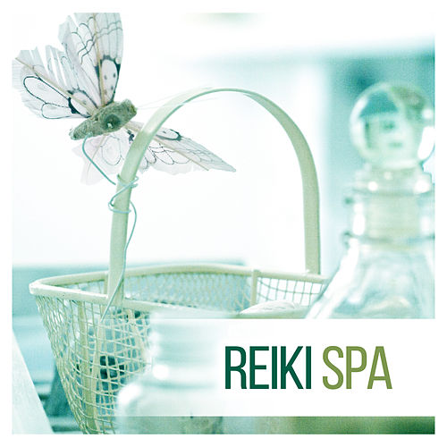Reiki SPA – Relaxation Music for Spa & Wellness, Harmony and Balance, Healing Therapy Music, Reduce Anxiety and Stress by Reiki