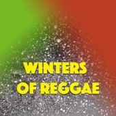 Winters Of Reggae by Various Artists