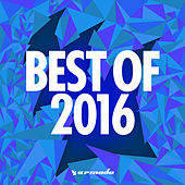 Armada Music - Best Of 2016 by Various Artists