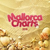 Mallorca Charts 2016 by Various Artists