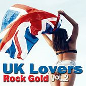 UK Lovers: Rock Gold, Vol. 2 by Various Artists