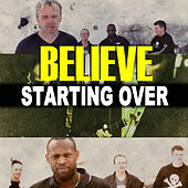 Starting Over by Believe