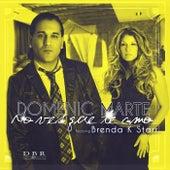 No Ves Que Te Amo (feat. Brenda K Starr) by Domenic  Marte