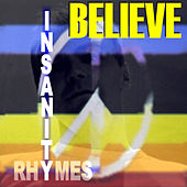 Insanity Rhymes by Believe