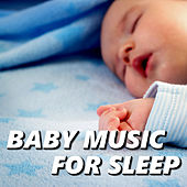 Baby Music for Sleep by Baby Songs