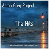 The Hits by Aston Grey Project