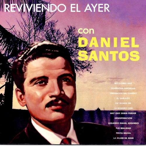 Reviviendo el Ayer by Daniel Santos