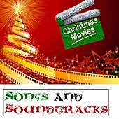 Christmas Movies Songs & Soundtracks by Various Artists