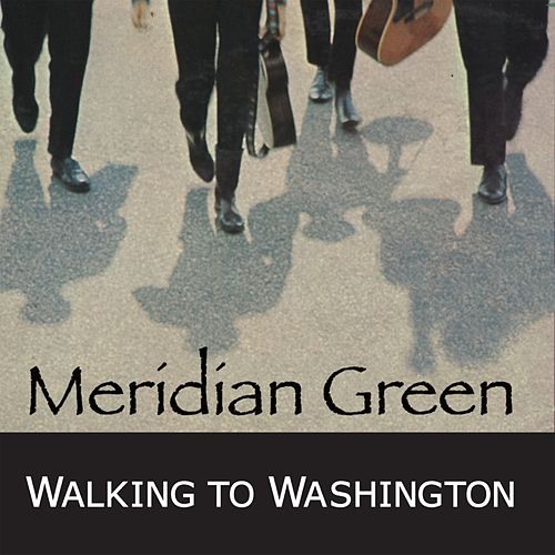 Walking to Washington by Meridian Green