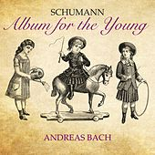 Album for the Young Schumann by Andreas Bach
