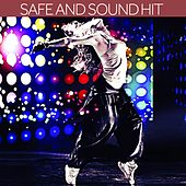 Safe and Sound Hit by Various Artists