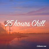 25 Hours Chill, Vol. 1 (Sun Shaped Chillout Music) by Various Artists