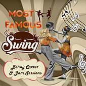 Most Famous Swing, Benny Carter & Jam Sessions by Various Artists