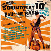 Soundflat Records Ballroom Bash, Vol. 10 by Various Artists