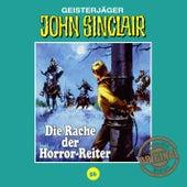Tonstudio Braun, Folge 56: Die Rache der Horror-Reiter by John Sinclair