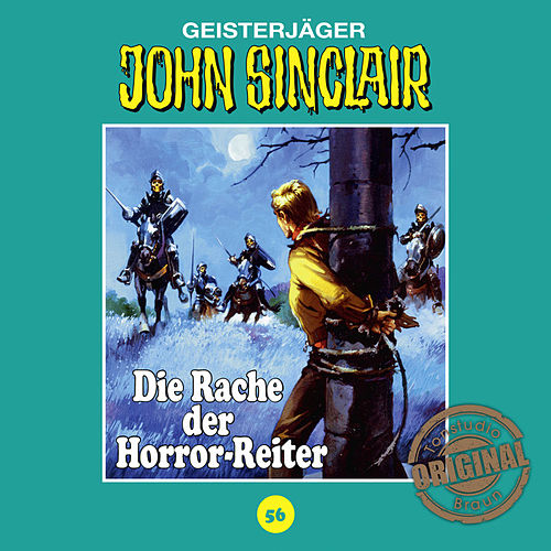 Tonstudio Braun, Folge 56: Die Rache der Horror-Reiter von John Sinclair