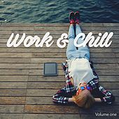 Work & Chill, Vol. 1 by Various Artists