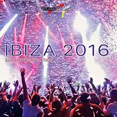 Ibiza 2016 (Summer Compilation) by Various Artists