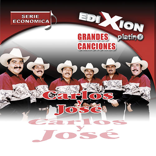 Grandes Exitos by Carlos Y Jose