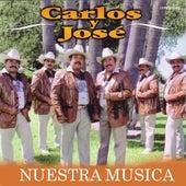 Nuestra Musica by Carlos Y Jose