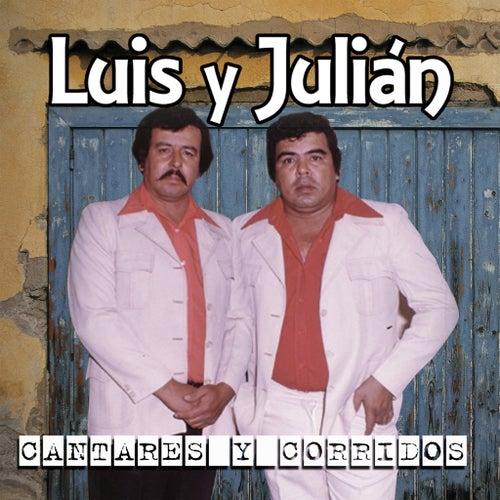 Cantares Y Corridos by Luis Y Julian