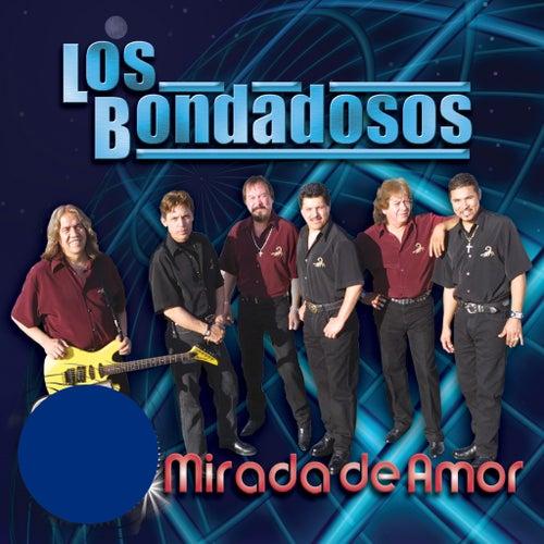 Miradas De Amor by Los Bondadosos