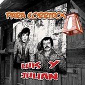 Para Corridos by Luis Y Julian