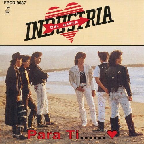Para Ti by Industria Del Amor
