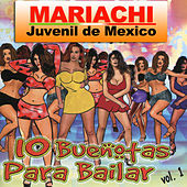 10 Buenotas Para Bailar by Mariachi Juvenil de Mexico