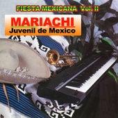 Fiesta Mexicana Vol 2 by Mariachi Juvenil de Mexico
