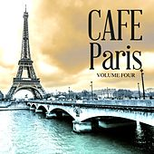 Cafe Paris, Vol. 4 (30 Finest Electronic Lounge Anthems) by Various Artists