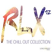 RLX #12 - The Chill Out Collection by Various Artists